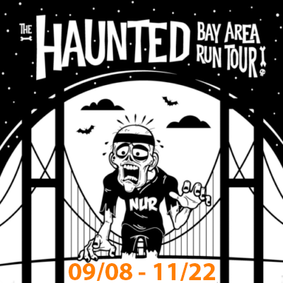Haunted Bay Area (Virtual) Run Tour